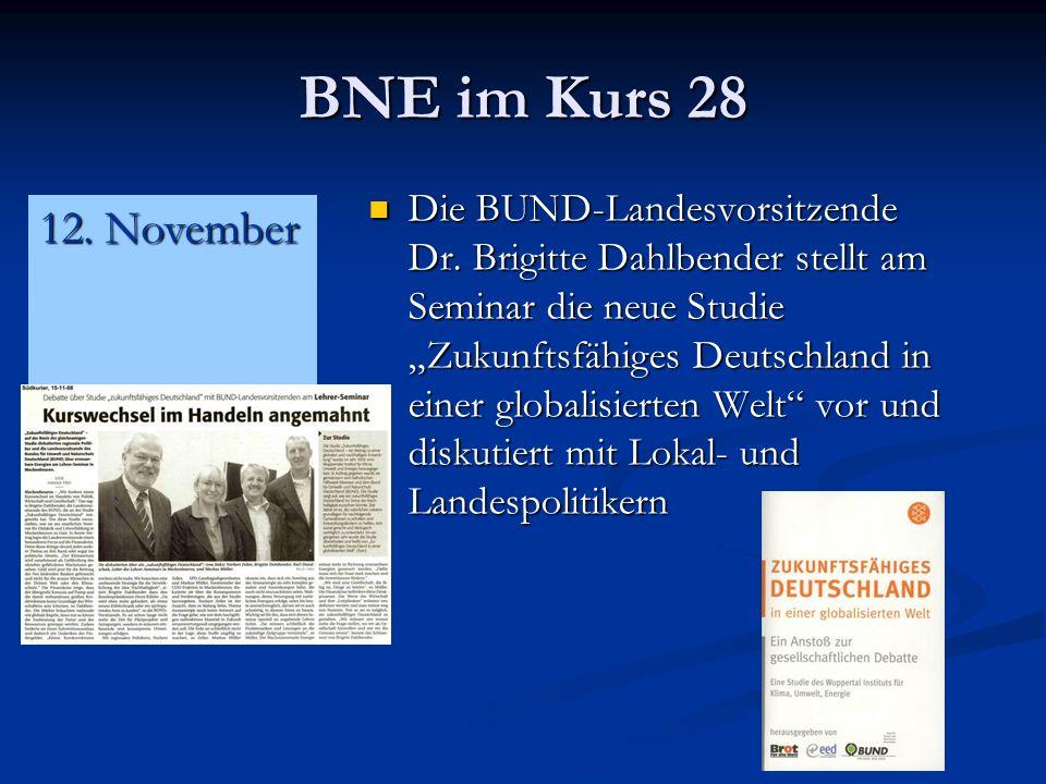 BNE im Kurs 28 Die BUND-Landesvorsitzende Dr.