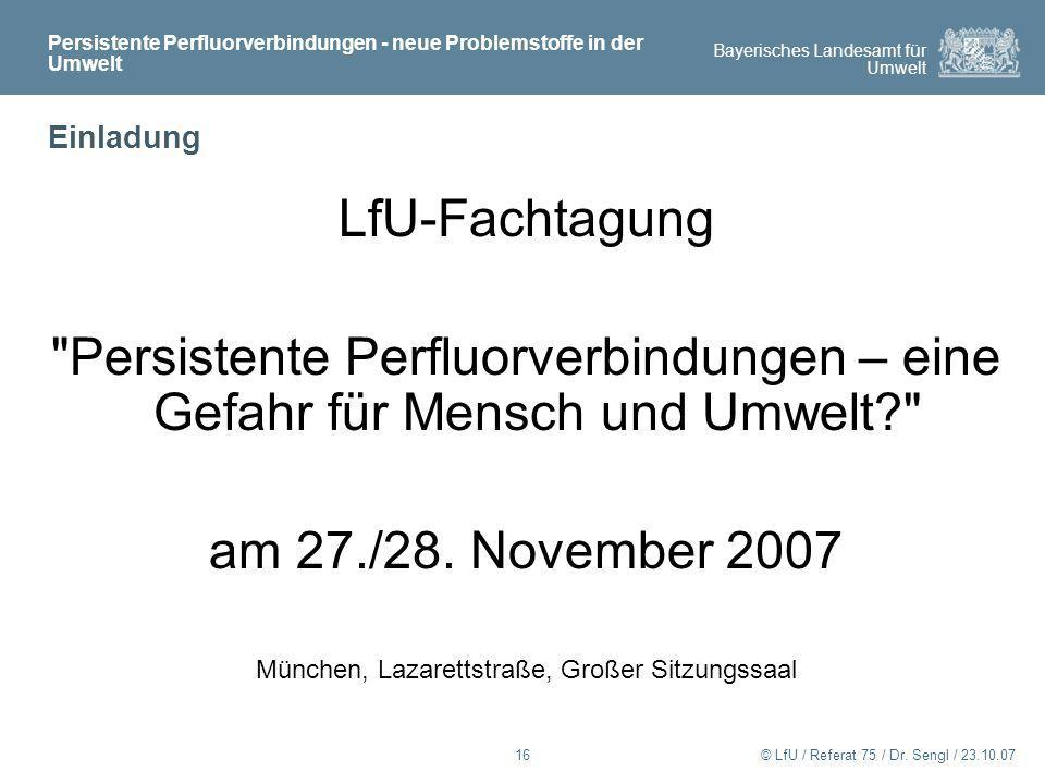 Bayerisches Landesamt für Umwelt © LfU / Referat 75 / Dr.