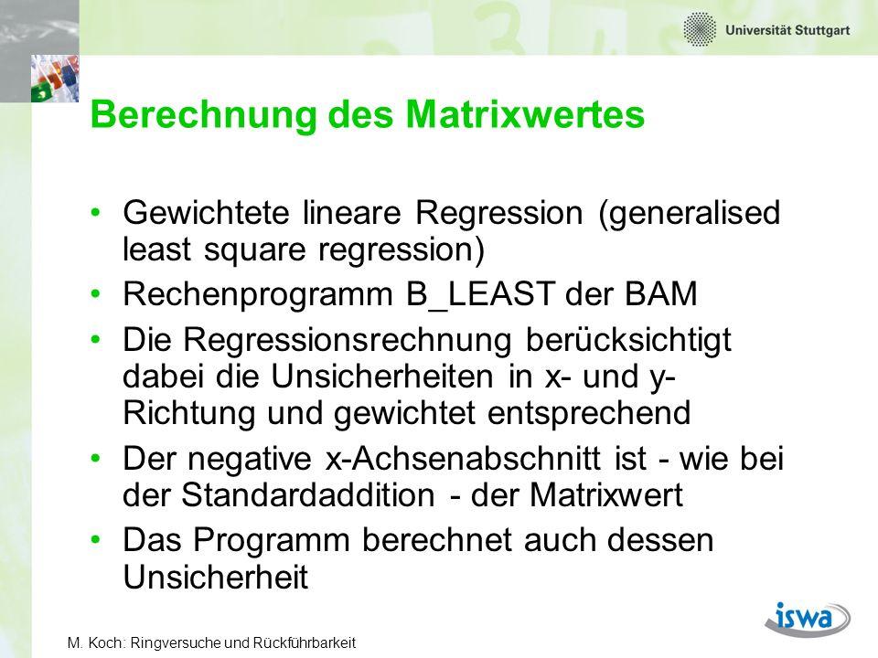 M. Koch: Ringversuche und Rückführbarkeit Referenzwert und seine Unsicherheit