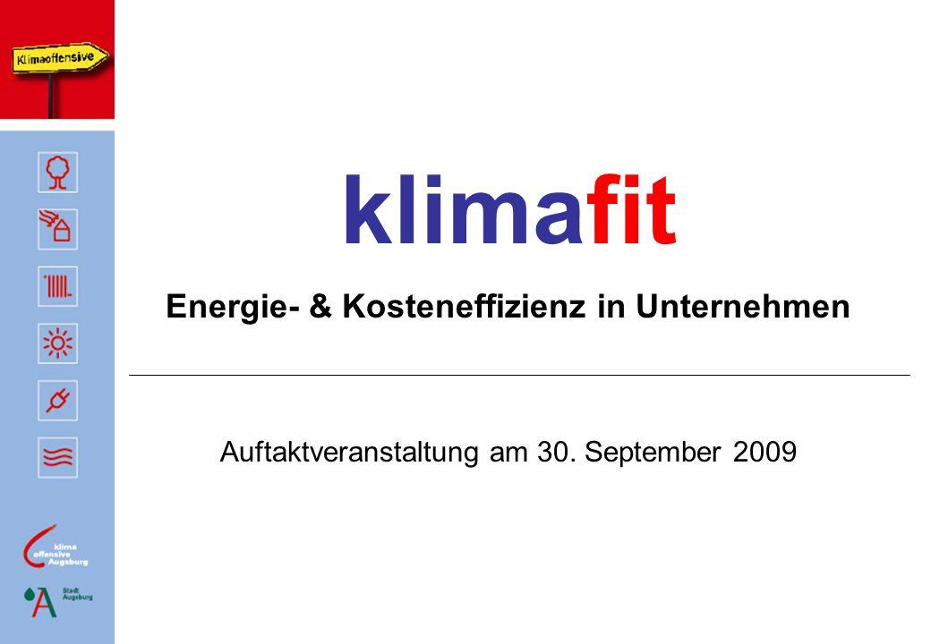 klimafit Energie- & Kosteneffizienz in Unternehmen Auftaktveranstaltung am 30. September 2009
