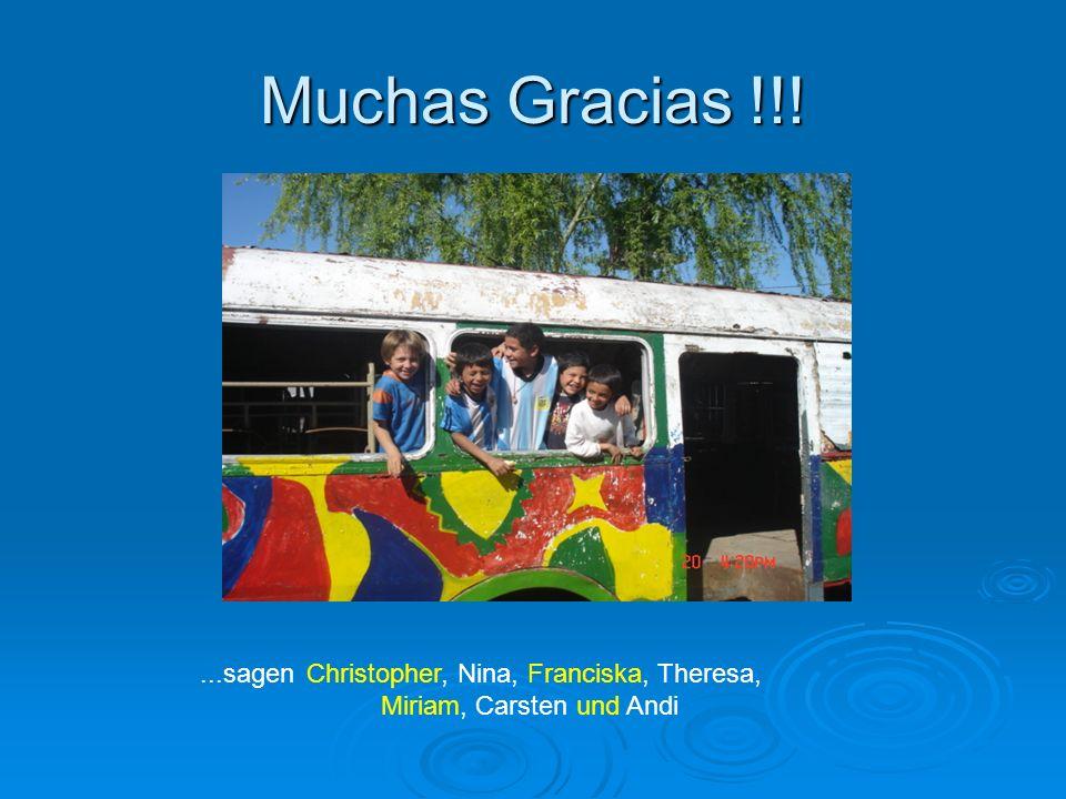 Muchas Gracias !!!...sagen Christopher, Nina, Franciska, Theresa, Miriam, Carsten und Andi