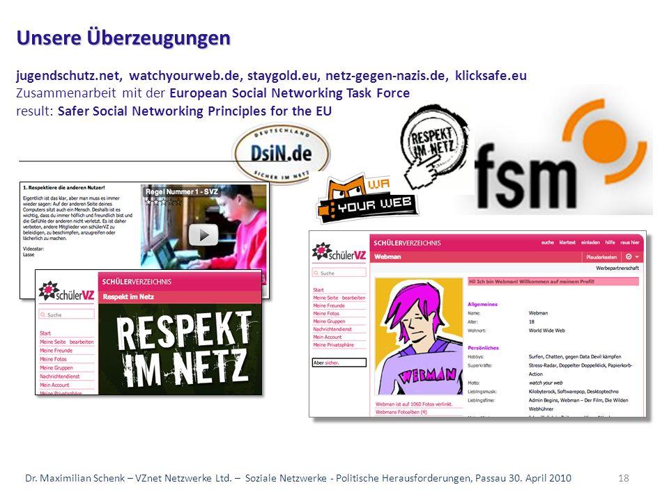 18 Unsere Überzeugungen Unsere Überzeugungen jugendschutz.net, watchyourweb.de, staygold.eu, netz-gegen-nazis.de, klicksafe.eu Zusammenarbeit mit der