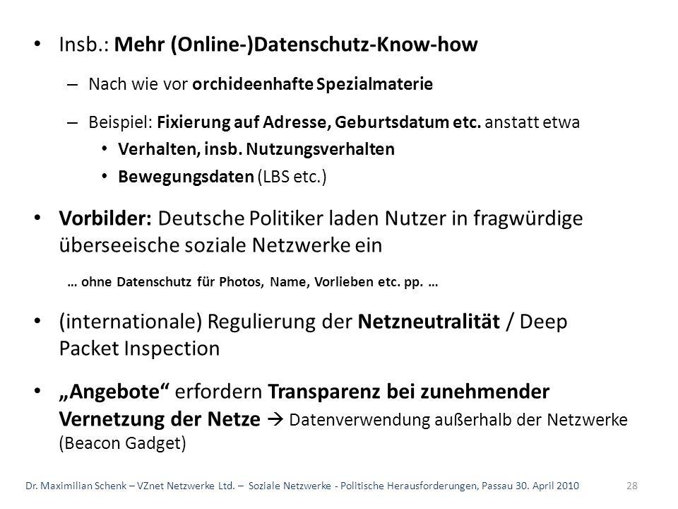 Insb.: Mehr (Online-)Datenschutz-Know-how – Nach wie vor orchideenhafte Spezialmaterie – Beispiel: Fixierung auf Adresse, Geburtsdatum etc. anstatt et
