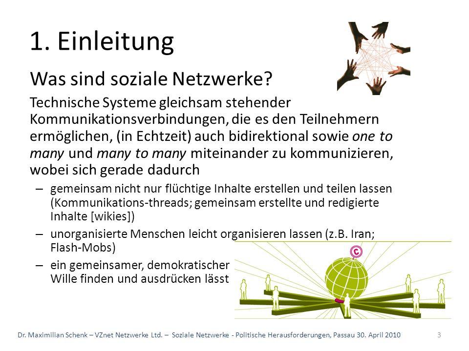 1. Einleitung Was sind soziale Netzwerke? Technische Systeme gleichsam stehender Kommunikationsverbindungen, die es den Teilnehmern ermöglichen, (in E
