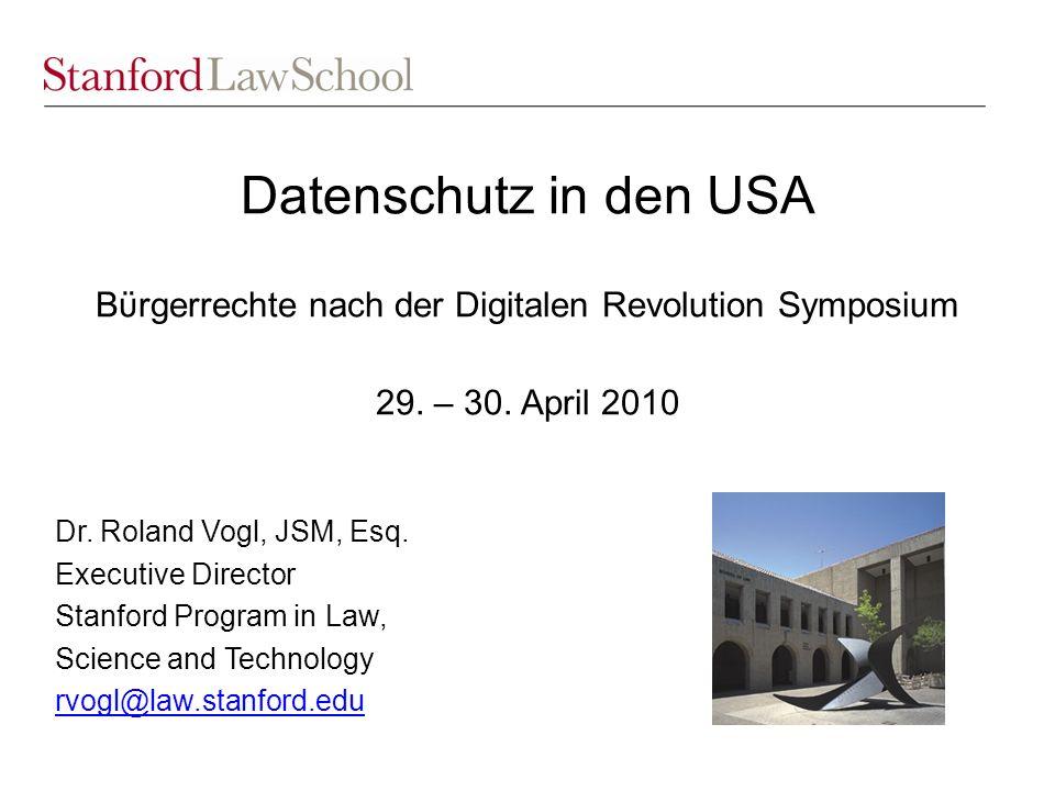 Datenschutz in den USA Bϋrgerrechte nach der Digitalen Revolution Symposium 29.