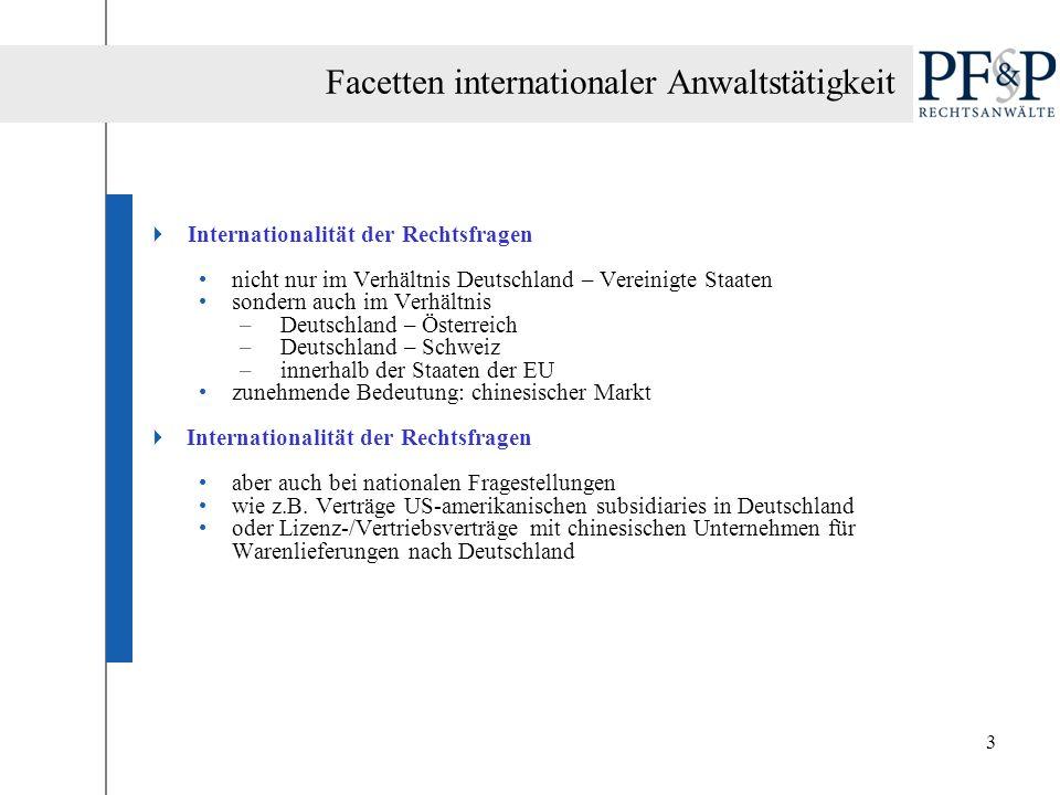 3 Internationalität der Rechtsfragen nicht nur im Verhältnis Deutschland – Vereinigte Staaten sondern auch im Verhältnis –Deutschland – Österreich –De
