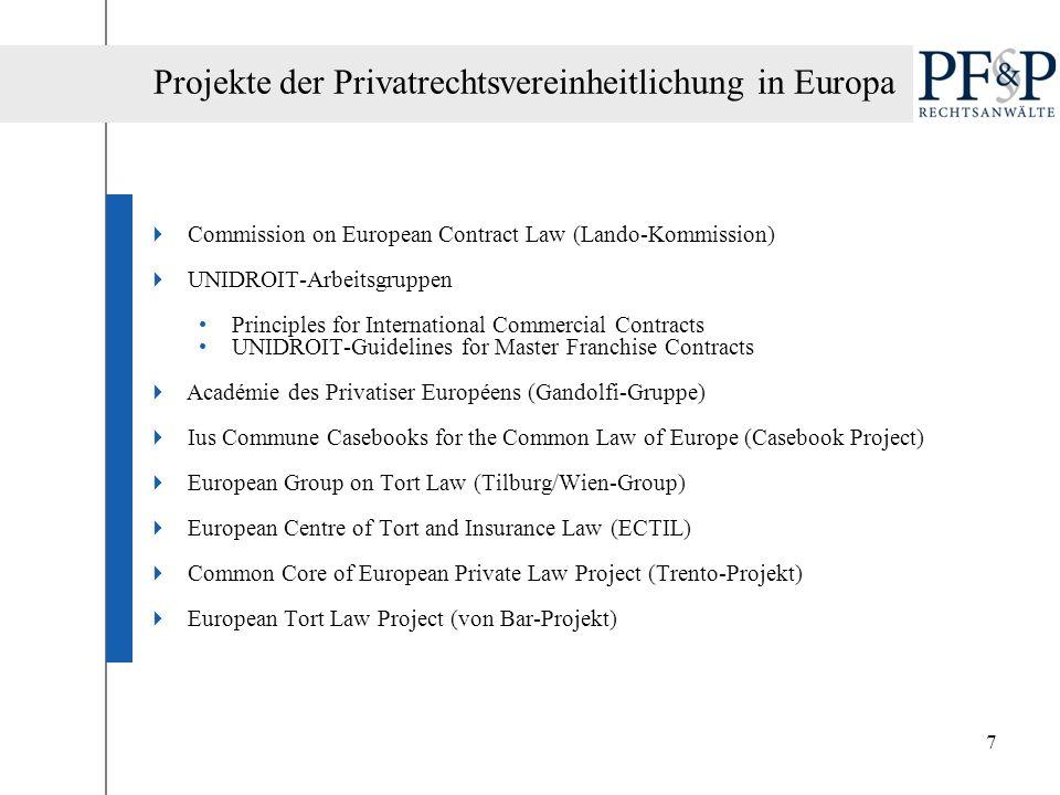 18 Akzeptanz des europäischen Vertragsrechts.