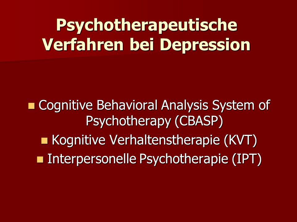 Psychotherapeutische Verfahren bei Depression Cognitive Behavioral Analysis System of Psychotherapy (CBASP) Cognitive Behavioral Analysis System of Ps