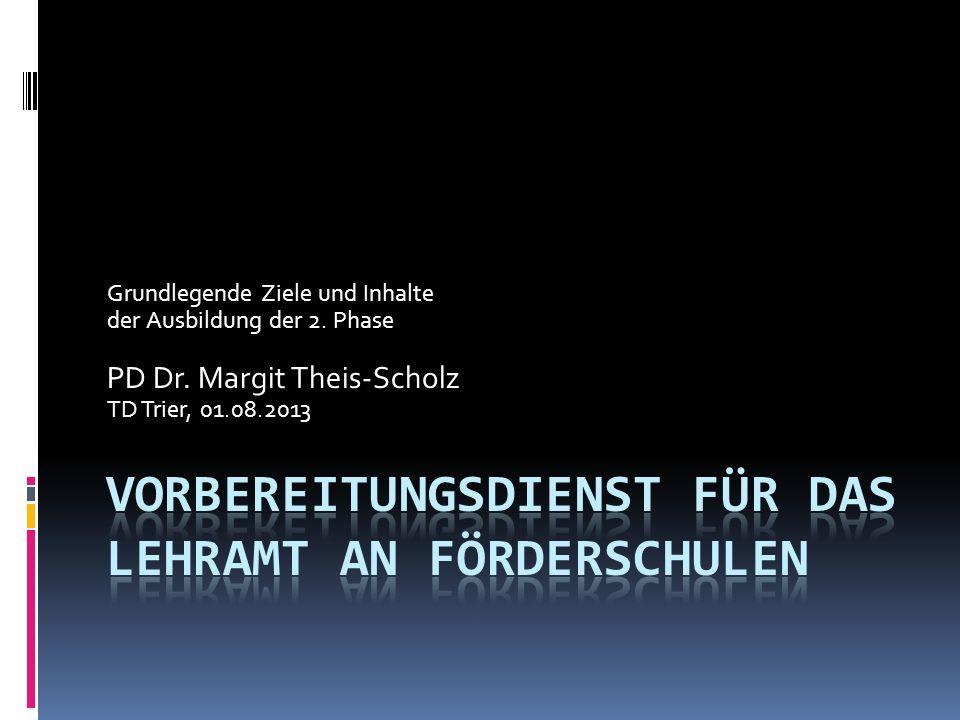 Grundlegende Ziele und Inhalte der Ausbildung der 2.