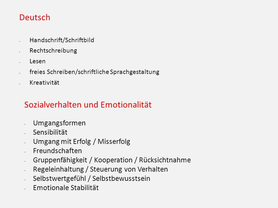 Deutsch - Handschrift/Schriftbild - Rechtschreibung - Lesen - freies Schreiben/schriftliche Sprachgestaltung - Kreativität Sozialverhalten und Emotion