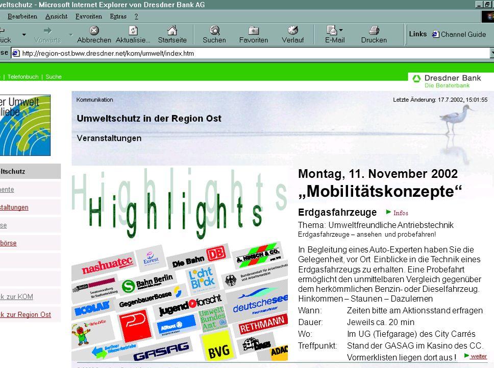 Montag, 11. November 2002 Mobilitätskonzepte Erdgasfahrzeuge Thema: Umweltfreundliche Antriebstechnik Erdgasfahrzeuge – ansehen und probefahren! In Be
