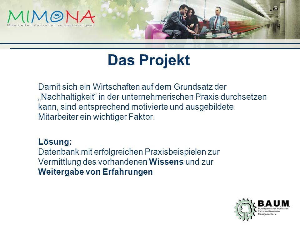Projektbeteiligte -Projektträger: B.A.U.M., Bundesdeutscher Arbeitskreis für Umweltbewusstes Management e.V.