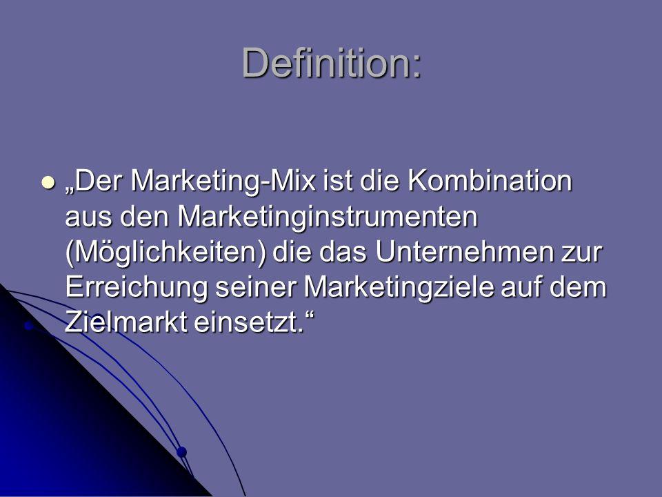Definition: Der Marketing-Mix ist die Kombination aus den Marketinginstrumenten (Möglichkeiten) die das Unternehmen zur Erreichung seiner Marketingzie