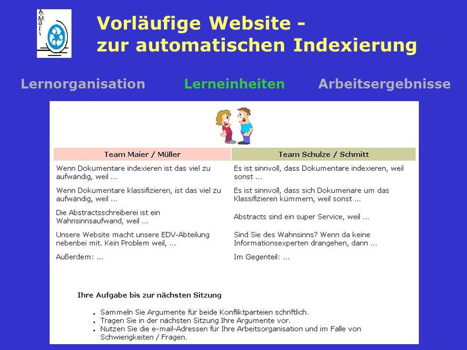 Vorläufige Website - zur automatischen Indexierung LernorganisationLerneinheitenArbeitsergebnisse