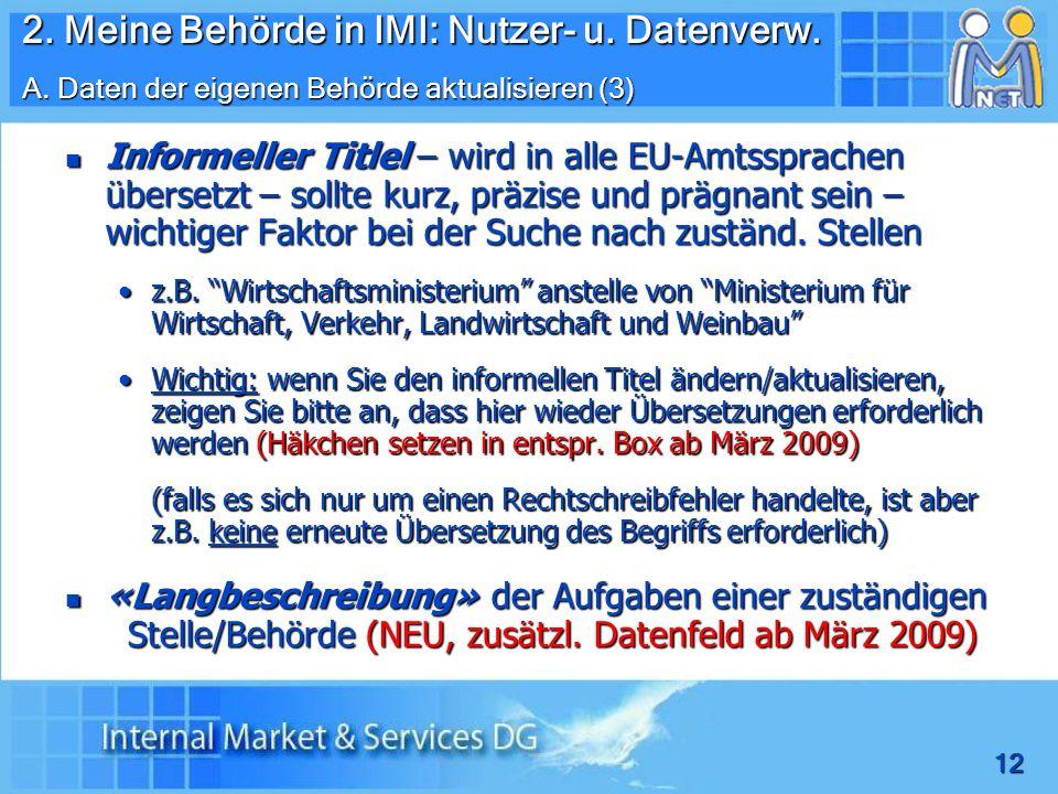 12 Informeller Titlel – wird in alle EU-Amtssprachen übersetzt – sollte kurz, präzise und prägnant sein – wichtiger Faktor bei der Suche nach zuständ.