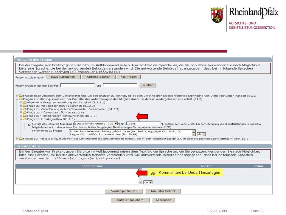 Folie 13Anfragebeispiel02.11.2009 ggf. Kommentare bei Bedarf hinzufügen