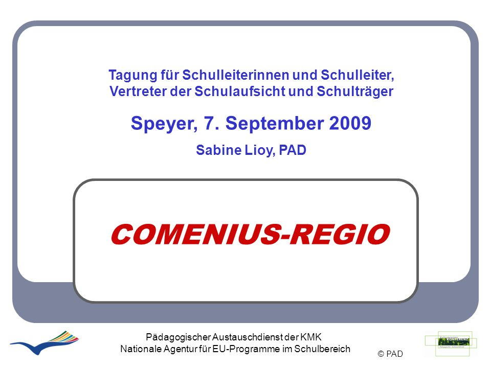 Überblick Exkurs: COMENIUS-Schulpartnerschaften Vorstellung der Aktion COMENIUS-Regio EU-Zuschüsse Antragstellung Resultate der Antragsrunde 2009 Partnersuche