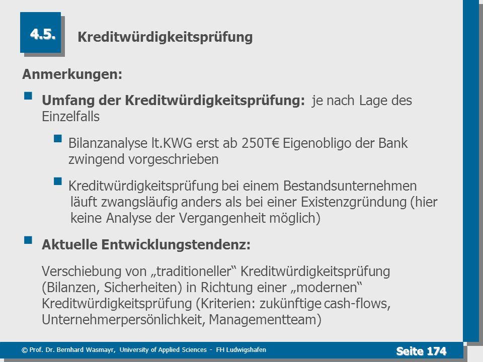 © Prof. Dr. Bernhard Wasmayr, University of Applied Sciences - FH Ludwigshafen Seite 174 Kreditwürdigkeitsprüfung Anmerkungen: Umfang der Kreditwürdig