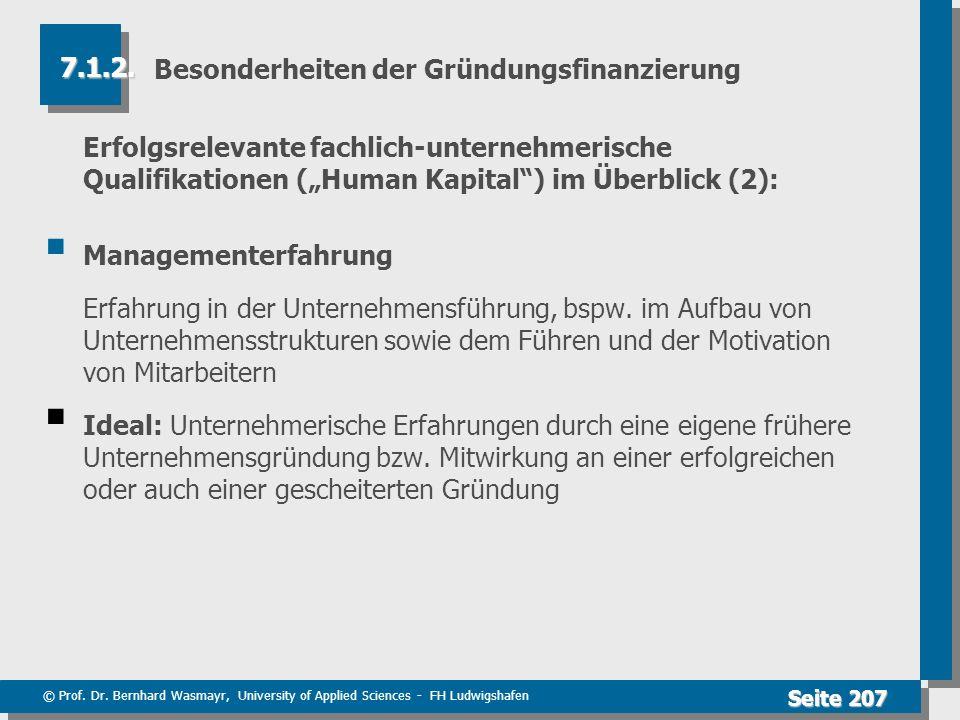 © Prof. Dr. Bernhard Wasmayr, University of Applied Sciences - FH Ludwigshafen Seite 207 Besonderheiten der Gründungsfinanzierung Erfolgsrelevante fac