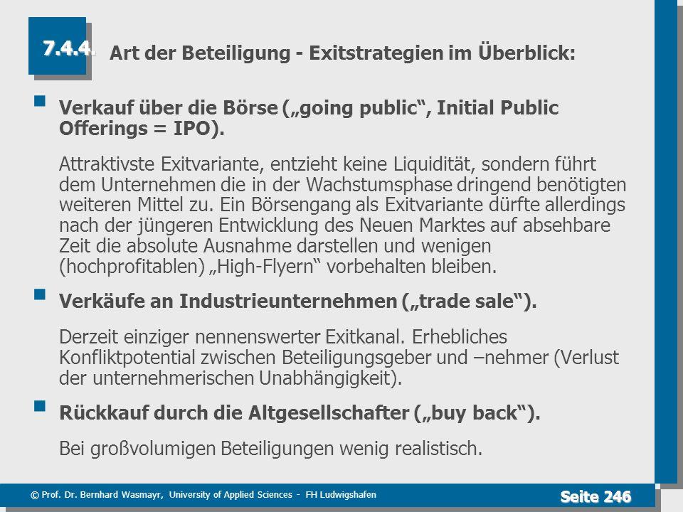 © Prof. Dr. Bernhard Wasmayr, University of Applied Sciences - FH Ludwigshafen Seite 246 Art der Beteiligung - Exitstrategien im Überblick: Verkauf üb
