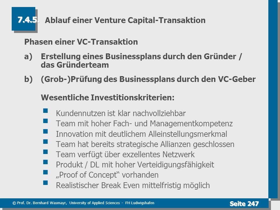 © Prof. Dr. Bernhard Wasmayr, University of Applied Sciences - FH Ludwigshafen Seite 247 Ablauf einer Venture Capital-Transaktion Phasen einer VC-Tran