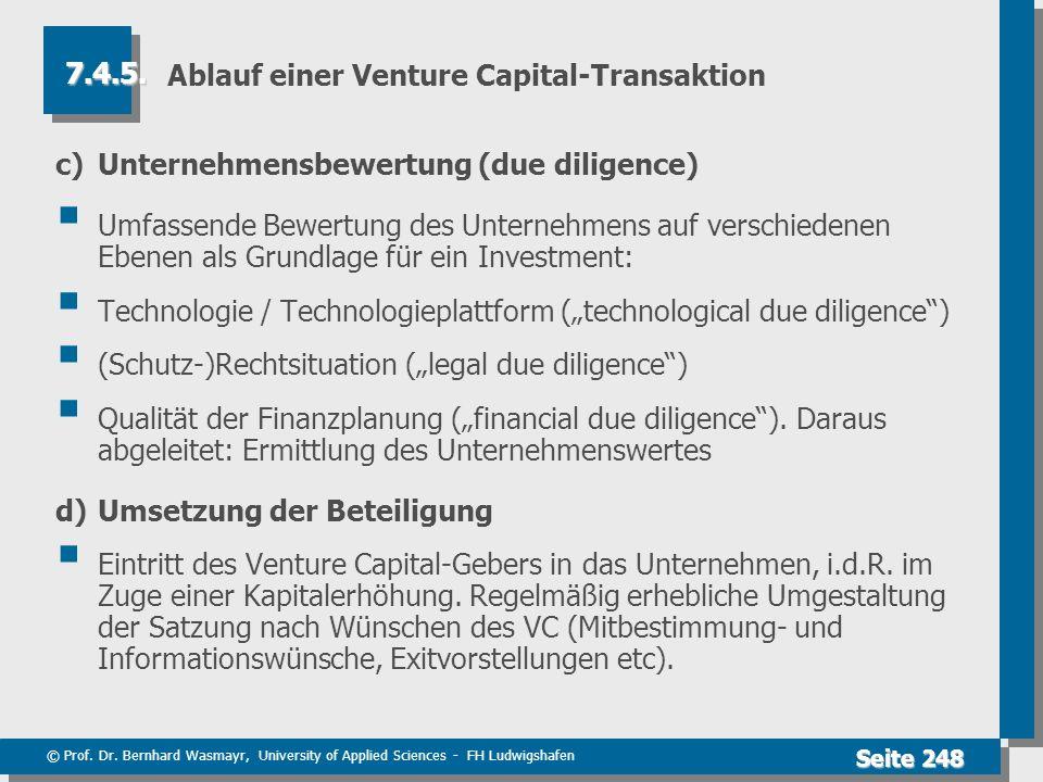 © Prof. Dr. Bernhard Wasmayr, University of Applied Sciences - FH Ludwigshafen Seite 248 Ablauf einer Venture Capital-Transaktion c) Unternehmensbewer