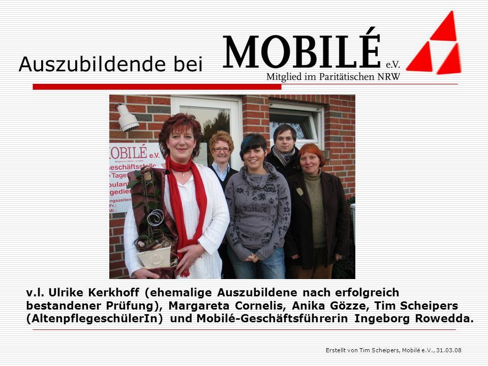 Auszubildende bei v.l. Ulrike Kerkhoff (ehemalige Auszubildene nach erfolgreich bestandener Prüfung), Margareta Cornelis, Anika Gözze, Tim Scheipers (