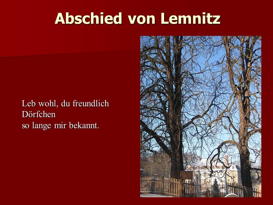 Abschied von Lemnitz 06.06.1867 Leb wohl, du freundlich Dörfchen so lange mir bekannt.