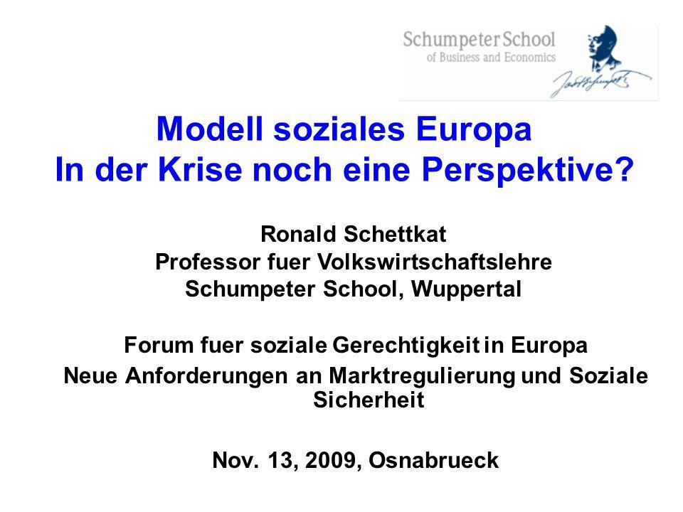 Modell soziales Europa In der Krise noch eine Perspektive? Forum fuer soziale Gerechtigkeit in Europa Neue Anforderungen an Marktregulierung und Sozia