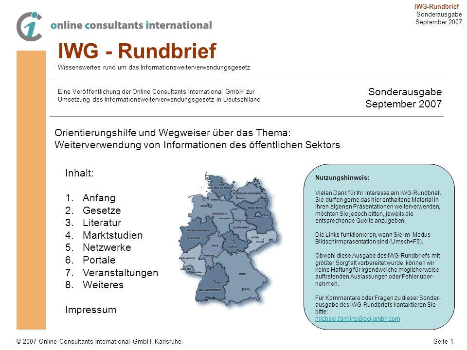 Seite 1 IWG-Rundbrief Sonderausgabe September 2007 © 2007 Online Consultants International GmbH, Karlsruhe. IWG - Rundbrief Wissenswertes rund um das