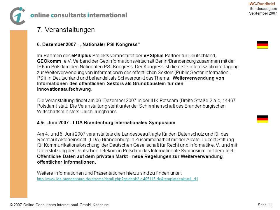 Seite 11 IWG-Rundbrief Sonderausgabe September 2007 © 2007 Online Consultants International GmbH, Karlsruhe. 7. Veranstaltungen 6. Dezember 2007 - Nat