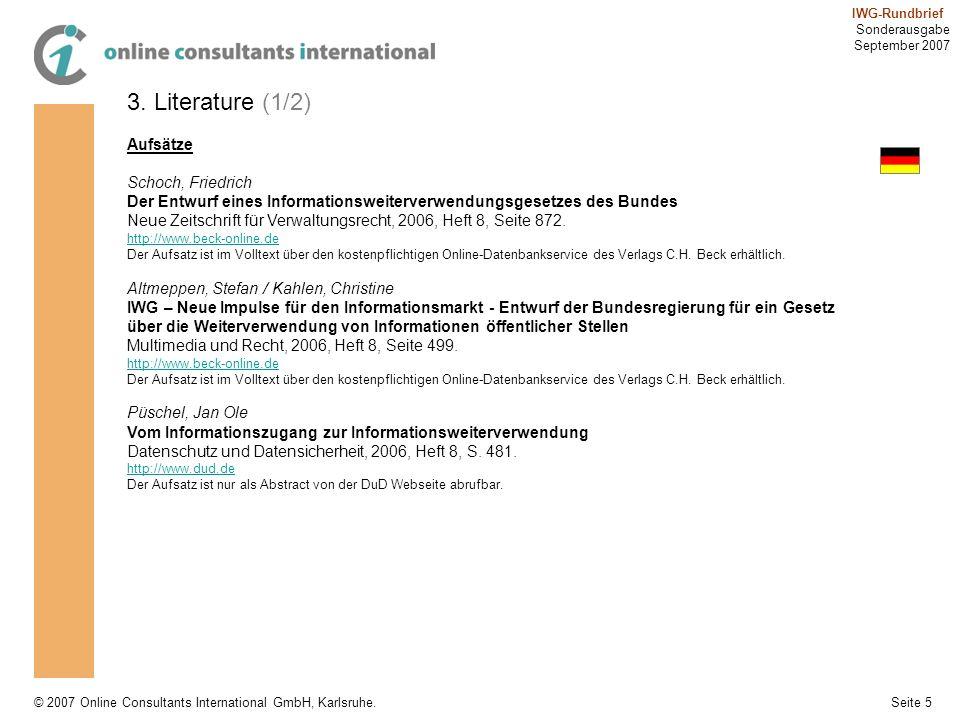 Seite 5 IWG-Rundbrief Sonderausgabe September 2007 © 2007 Online Consultants International GmbH, Karlsruhe. 3. Literature (1/2) Aufsätze Schoch, Fried