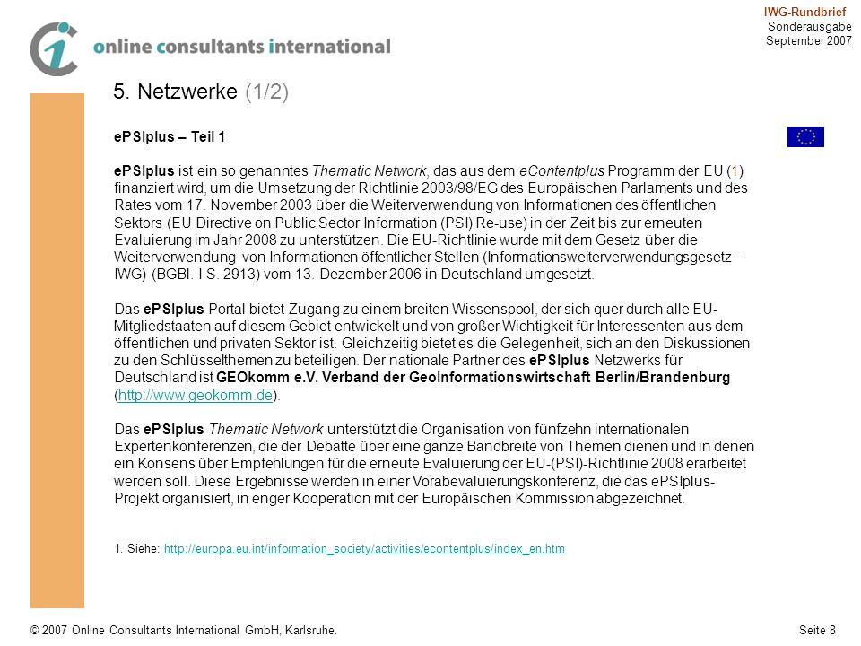 Seite 8 IWG-Rundbrief Sonderausgabe September 2007 © 2007 Online Consultants International GmbH, Karlsruhe. 5. Netzwerke (1/2) ePSIplus – Teil 1 ePSIp
