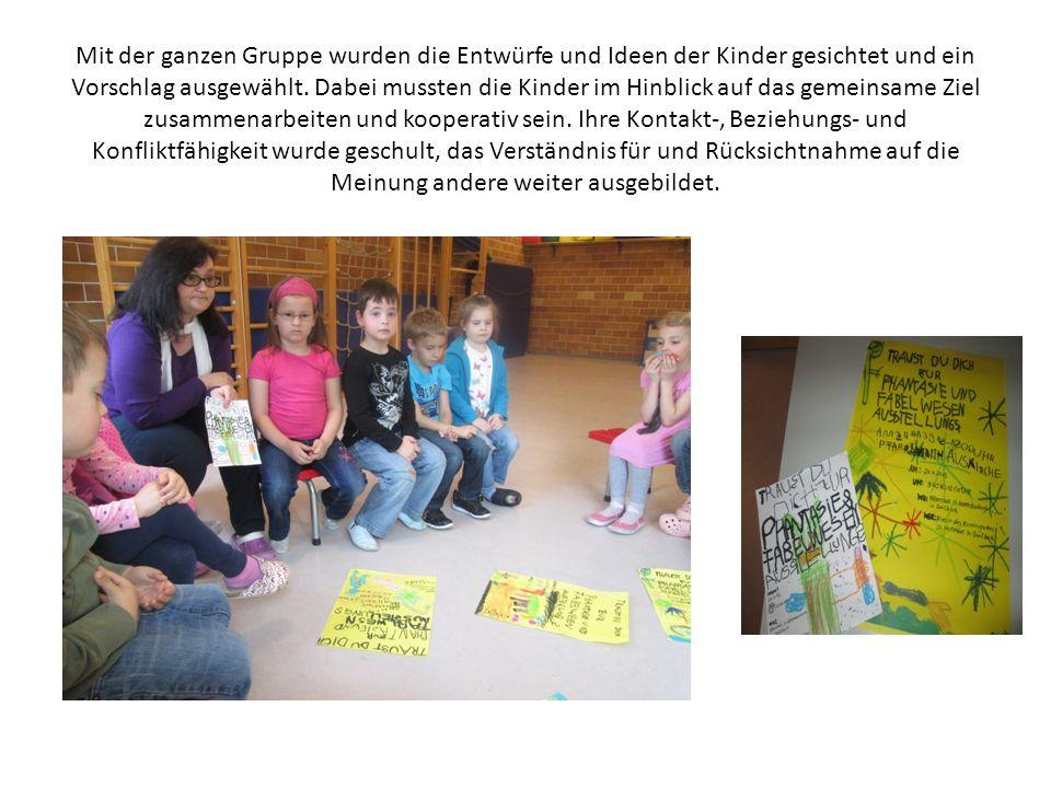 Mit der ganzen Gruppe wurden die Entwürfe und Ideen der Kinder gesichtet und ein Vorschlag ausgewählt.