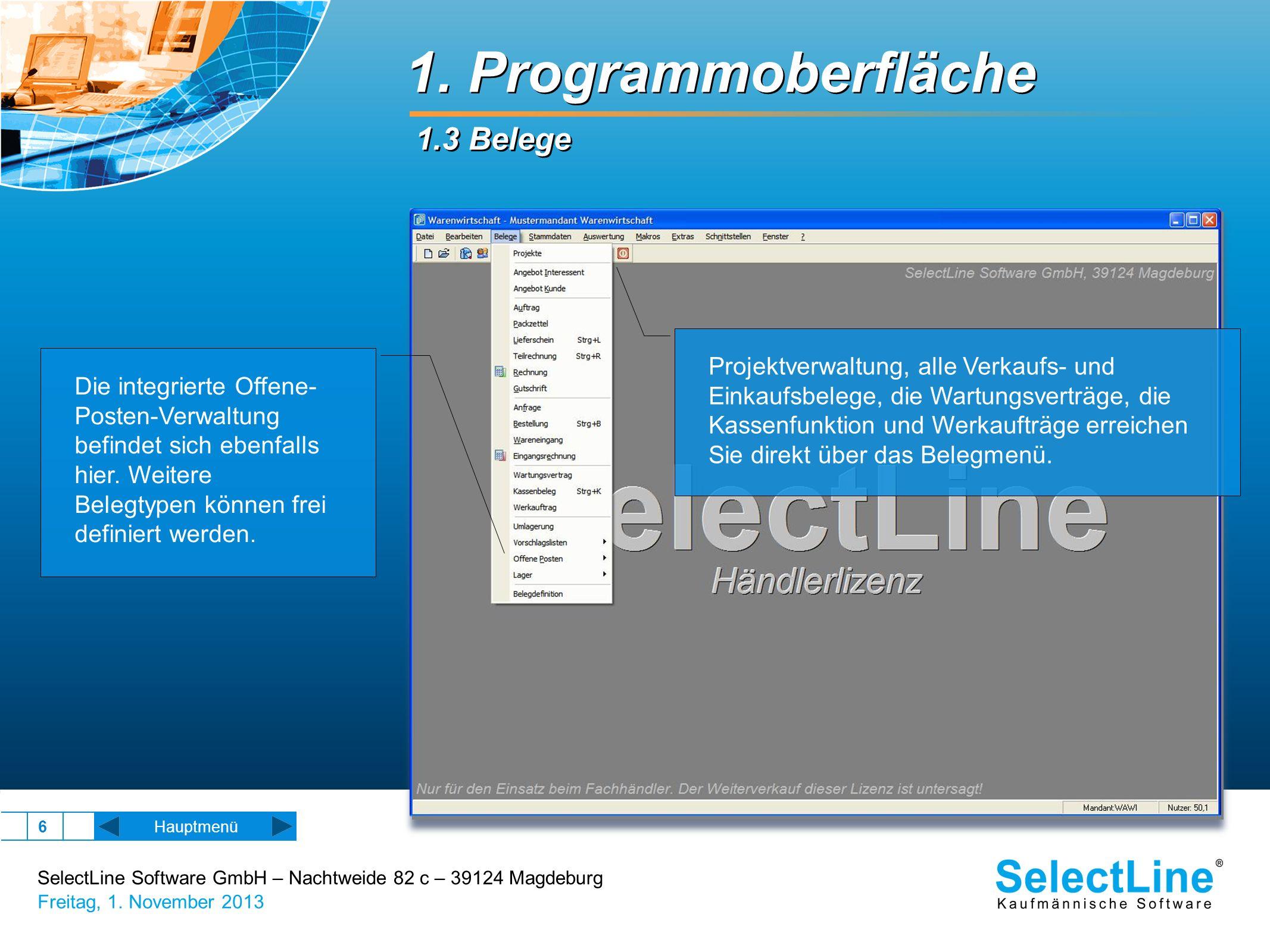 SelectLine Software GmbH – Nachtweide 82 c – 39124 Magdeburg Freitag, 1. November 2013 6 1. Programmoberfläche 1.3 Belege Projektverwaltung, alle Verk