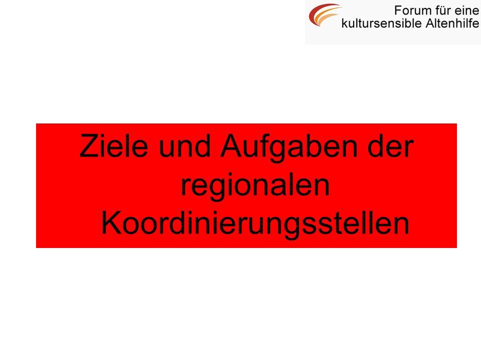 Ziele und Aufgaben der regionalen Koordinierungsstellen