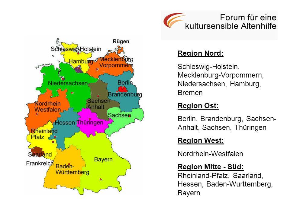 Region Nord: Schleswig-Holstein, Mecklenburg-Vorpommern, Niedersachsen, Hamburg, Bremen Region Ost: Berlin, Brandenburg, Sachsen- Anhalt, Sachsen, Thü