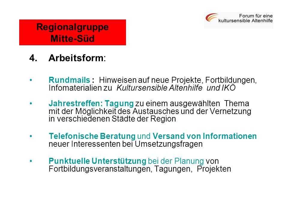4.Arbeitsform: Rundmails : Hinweisen auf neue Projekte, Fortbildungen, Infomaterialien zu Kultursensible Altenhilfe und IKÖ Jahrestreffen: Tagung zu e