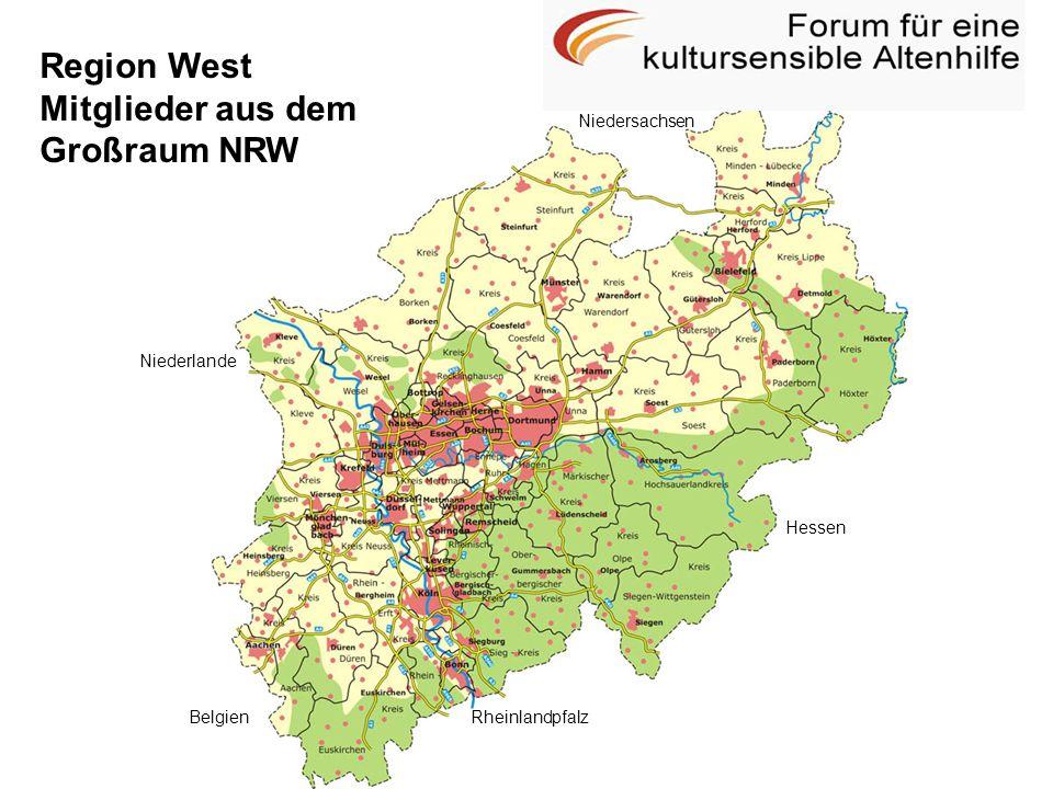 Region West Mitglieder aus dem Großraum NRW Rheinlandpfalz Hessen Belgien Niederlande Niedersachsen