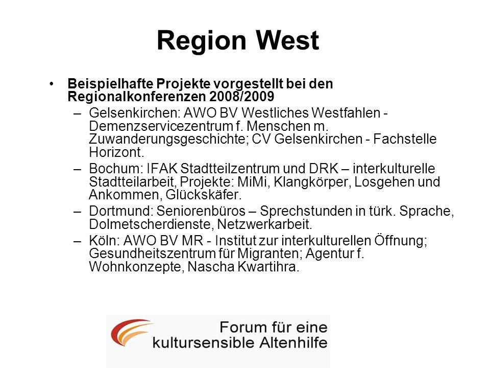 Region West Beispielhafte Projekte vorgestellt bei den Regionalkonferenzen 2008/2009 –Gelsenkirchen: AWO BV Westliches Westfahlen - Demenzservicezentr