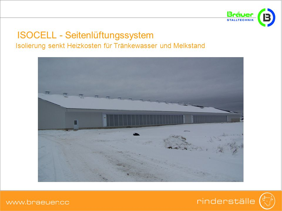 ISOCELL - Seitenlüftungssystem Hohe Lichtdurchlässigkeit der geschlossenen Membrane sorgt für reduzierte Beleuchtungskosten und erhöhte Fruchtbarkeit bei gleichzeitiger thermischer Isolierung des Stalles Mehr Licht im Stall auch im Winter