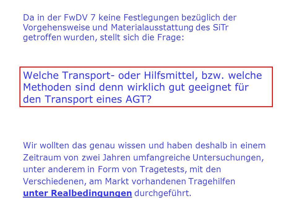 Welche Transport- oder Hilfsmittel, bzw. welche Methoden sind denn wirklich gut geeignet für den Transport eines AGT? Wir wollten das genau wissen und