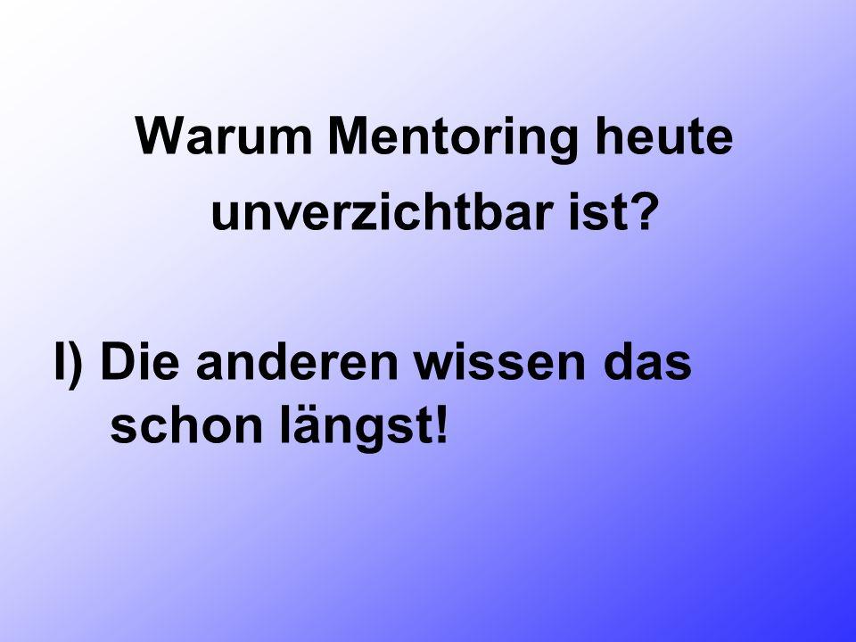 Warum Mentoring heute unverzichtbar ist Der Mentoringkongress Marburg 13.4.2013