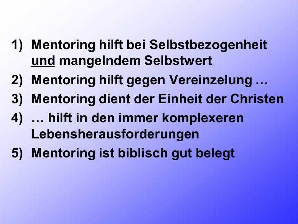 II) 10 Argumente, warum Mentoring heute unverzichtbar ist Der weite Mentoringbegriff: Absichtsvolle Begleitung und Förderung eines ehren- oder hauptam