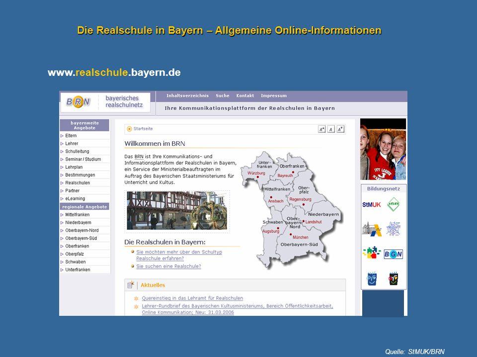 Die Realschule in Bayern – Allgemeine Online-Informationen www.realschule.bayern.de Quelle: StMUK/BRN