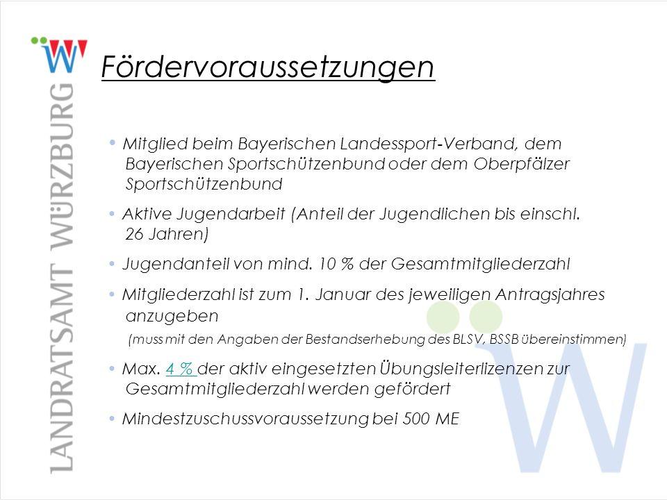 Fördervoraussetzungen Mitglied beim Bayerischen Landessport-Verband, dem Bayerischen Sportschützenbund oder dem Oberpfälzer Sportschützenbund Aktive J