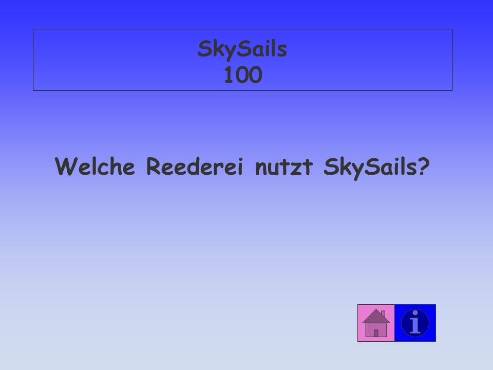 SkySails 100 Welche Reederei nutzt SkySails?