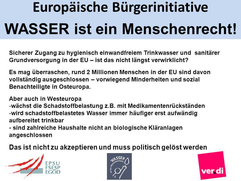 Europäische Bürgerinitiative WASSER ist ein Menschenrecht! Sicherer Zugang zu hygienisch einwandfreiem Trinkwasser und sanitärer Grundversorgung in de