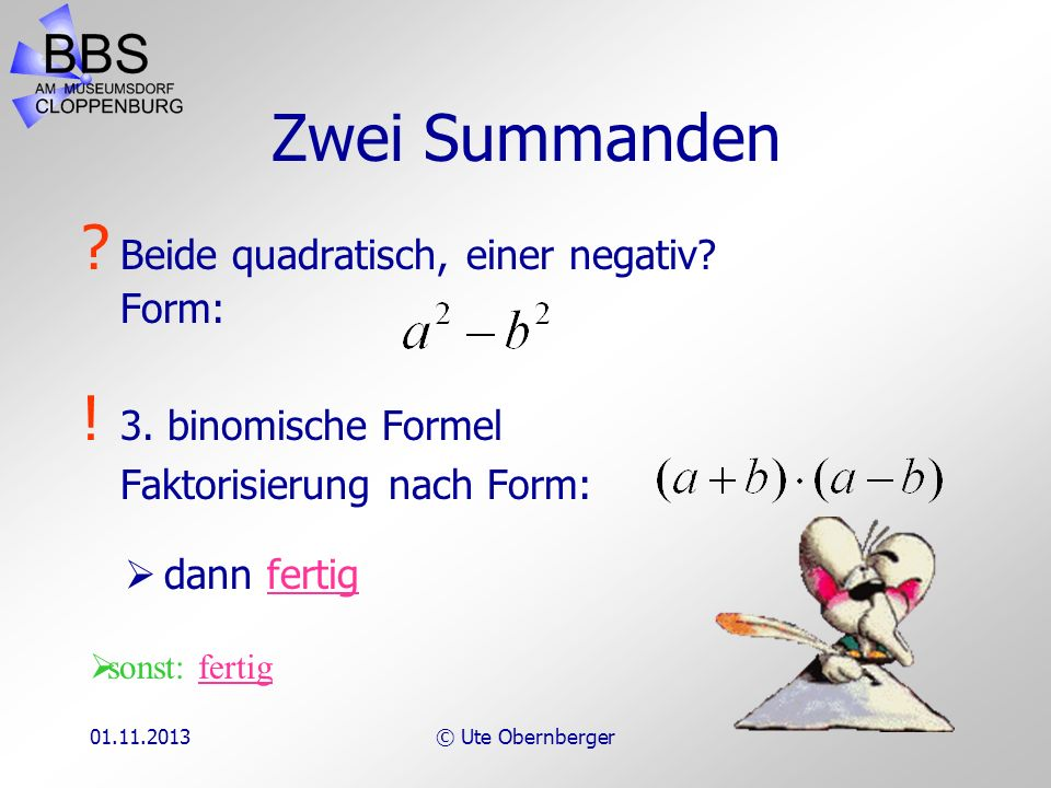 01.11.2013© Ute Obernberger Anzahl der Summanden: 2 (Klick!) 34