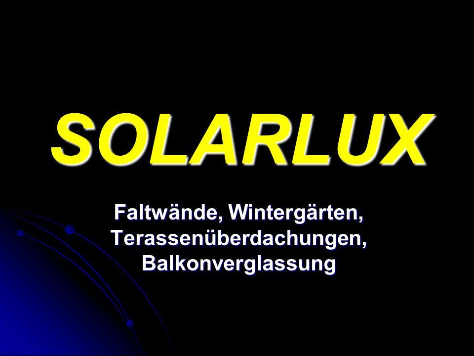 SOLARLUX Faltwände, Wintergärten, Terassenüberdachungen, Balkonverglassung